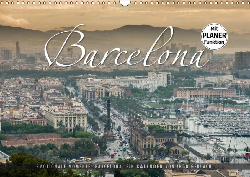 Emotionale Momente: Barcelona. (Wandkalender 2017 DIN A3 quer) - Coverbild