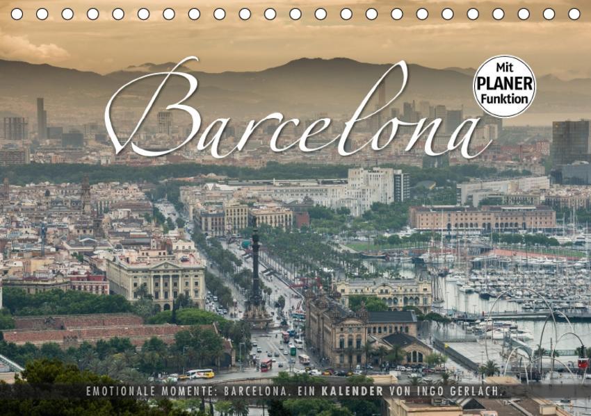 Emotionale Momente: Barcelona. (Tischkalender 2017 DIN A5 quer) - Coverbild