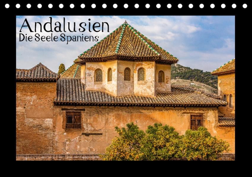 Andalusien - Die Seele Spaniens (Tischkalender 2017 DIN A5 quer) - Coverbild