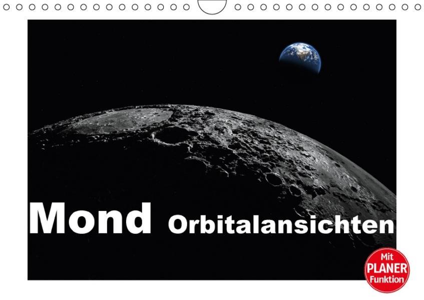 Mond Orbitalansichten (Wandkalender 2017 DIN A4 quer) - Coverbild