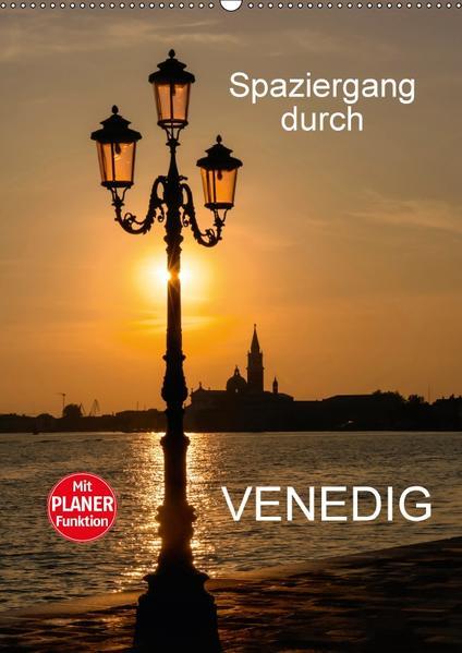 Spaziergang durch Venedig (Wandkalender 2017 DIN A2 hoch) - Coverbild