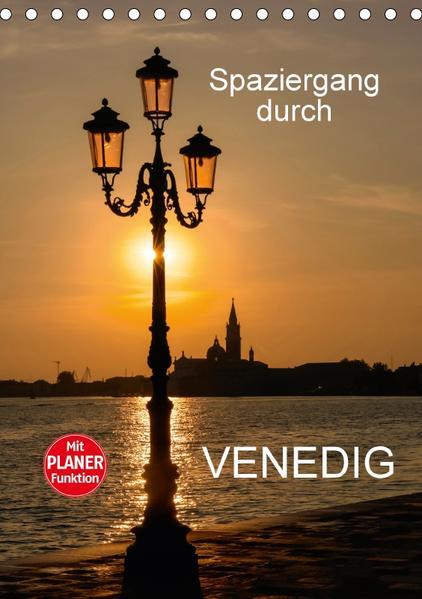 Spaziergang durch Venedig (Tischkalender 2017 DIN A5 hoch) - Coverbild