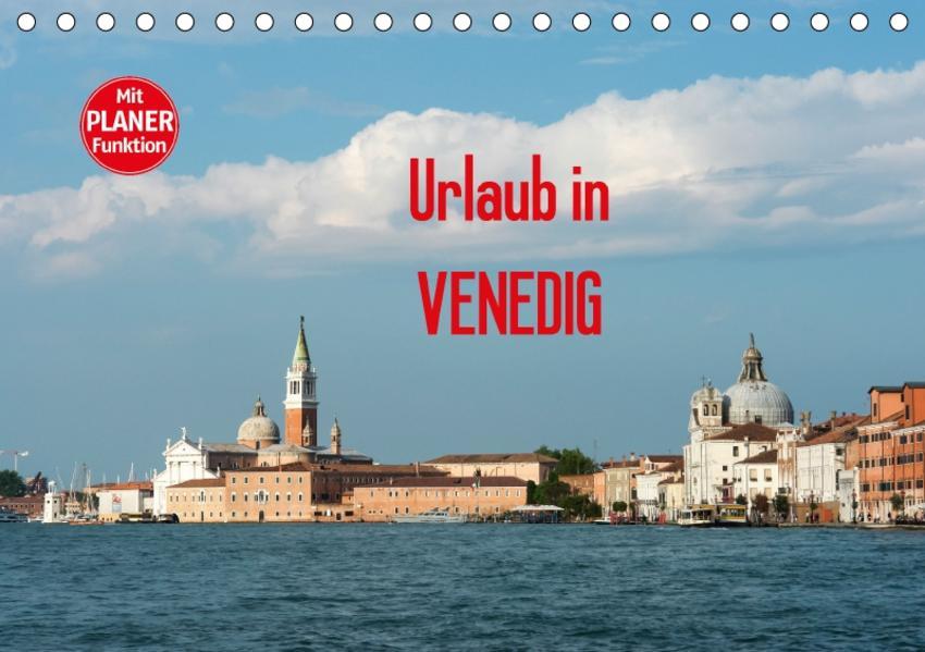 Urlaub in Venedig (Tischkalender 2017 DIN A5 quer) - Coverbild