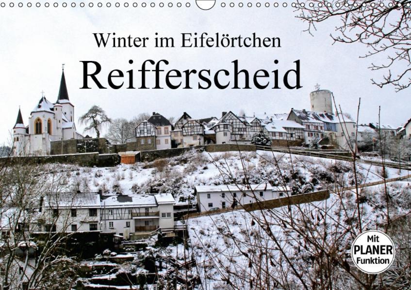 Winter im Eifelörtchen Reifferscheid (Wandkalender 2017 DIN A3 quer) - Coverbild
