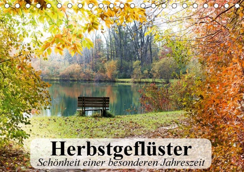 Herbstgeflüster. Schönheit einer besonderen Jahreszeit (Tischkalender 2017 DIN A5 quer) - Coverbild