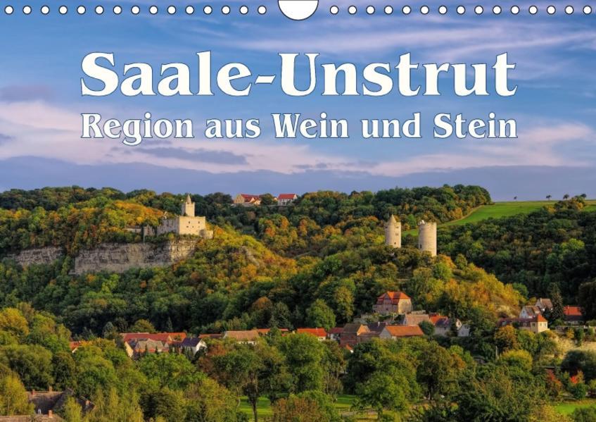 Saale-Unstrut - Region aus Wein und Stein (Wandkalender 2017 DIN A4 quer) - Coverbild