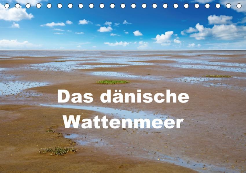 Das dänische Wattenmeer (Tischkalender 2017 DIN A5 quer) - Coverbild