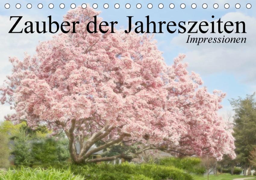 Zauber der Jahreszeiten. Impressionen (Tischkalender 2017 DIN A5 quer) - Coverbild