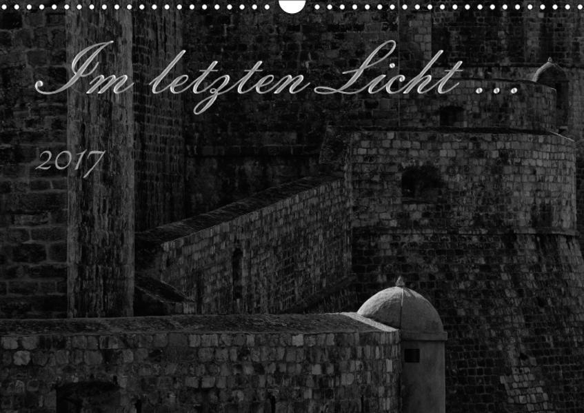 Im letzten Licht ... (Wandkalender 2017 DIN A3 quer) - Coverbild