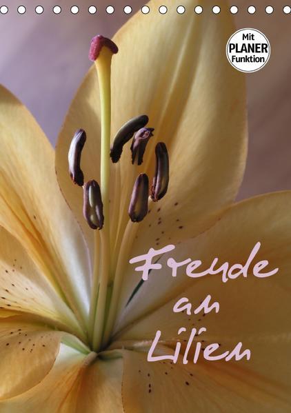 Freude an Lilien (Tischkalender 2017 DIN A5 hoch) - Coverbild