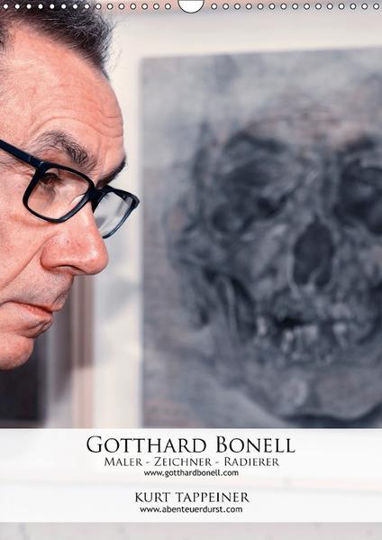 Gotthard Bonell Maler - Zeichner - Radierer (Wandkalender 2017 DIN A3 hoch) - Coverbild