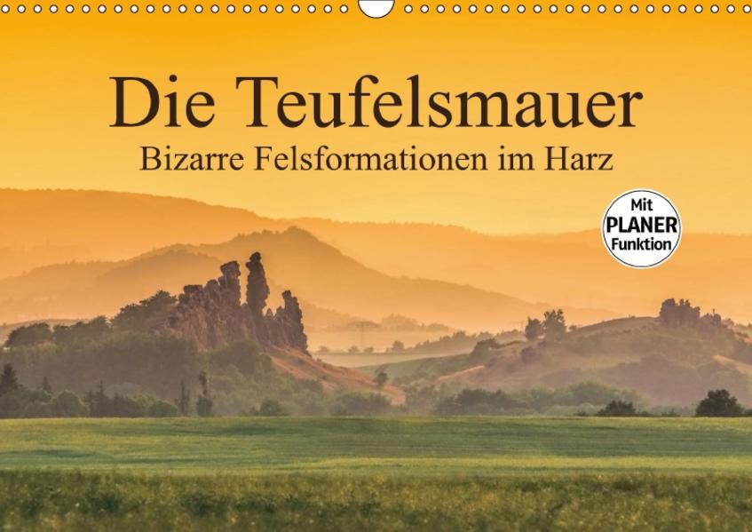 Die Teufelsmauer - Bizarre Felsformationen im Harz (Wandkalender 2017 DIN A3 quer) - Coverbild
