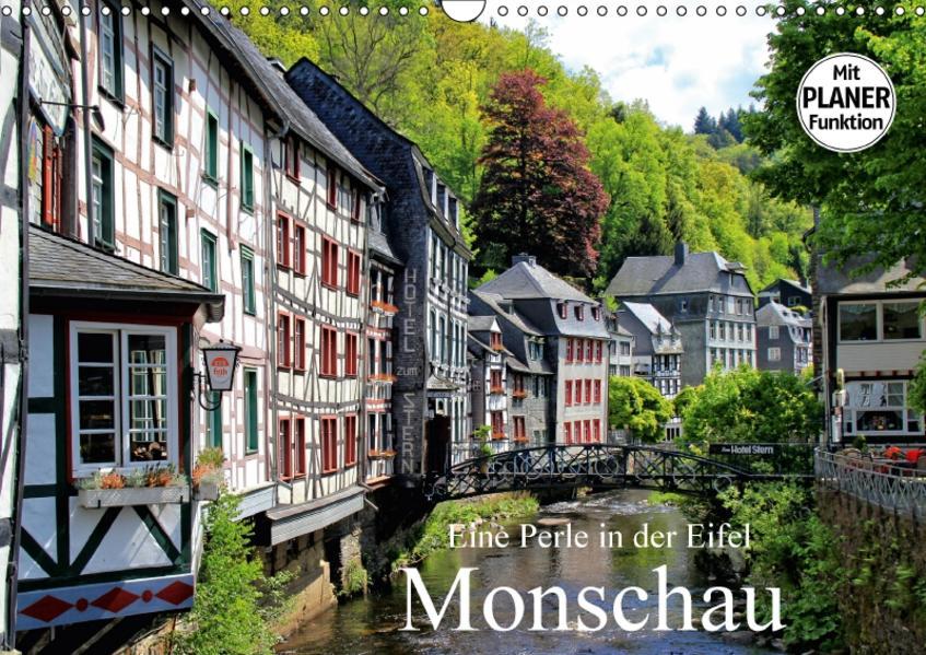 Eine Perle in der Eifel - Monschau (Wandkalender 2017 DIN A3 quer) - Coverbild
