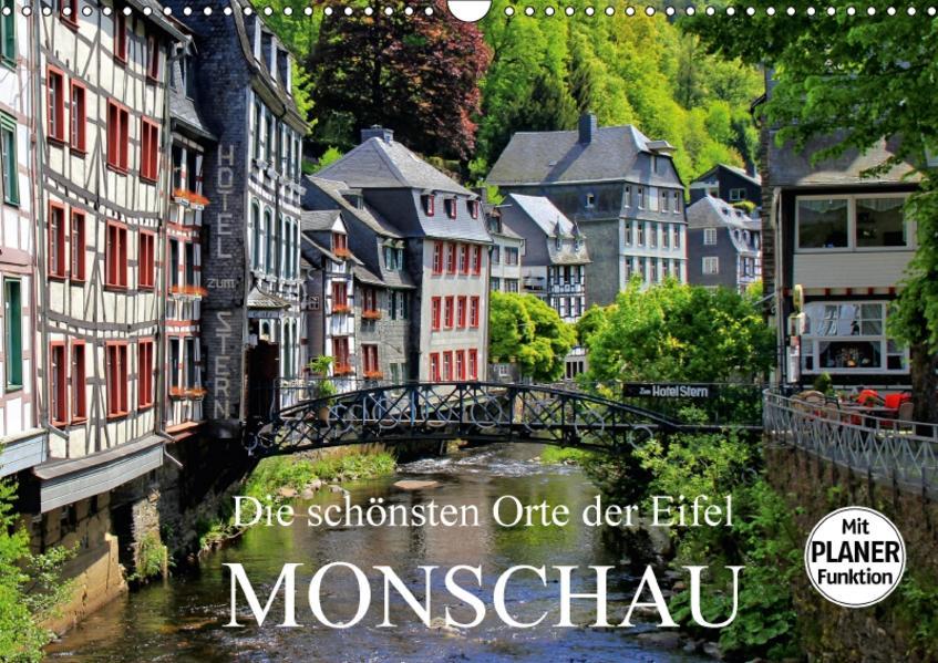 Die schönsten Orte der Eifel - Monschau (Wandkalender 2017 DIN A3 quer) - Coverbild