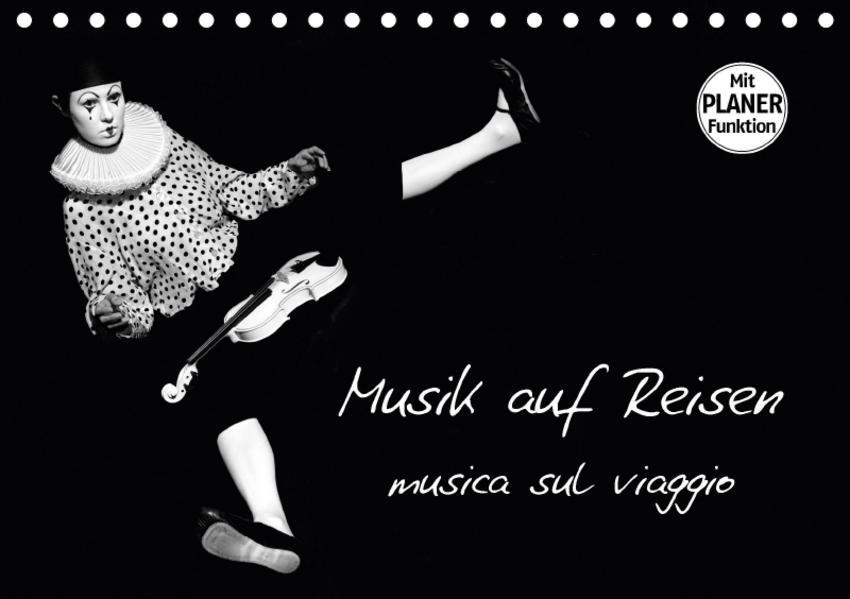 Musik auf Reisen – musica sul viaggio (Tischkalender 2017 DIN A5 quer) - Coverbild