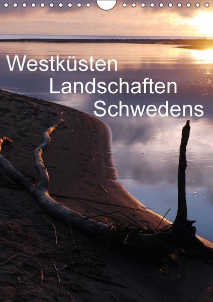 Westküsten Landschaften Schwedens (Wandkalender 2017 DIN A4 hoch) - Coverbild