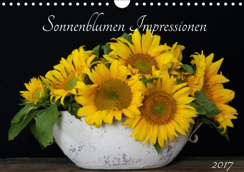 Sonnenblumen Impressionen (Wandkalender 2017 DIN A4 quer) - Coverbild