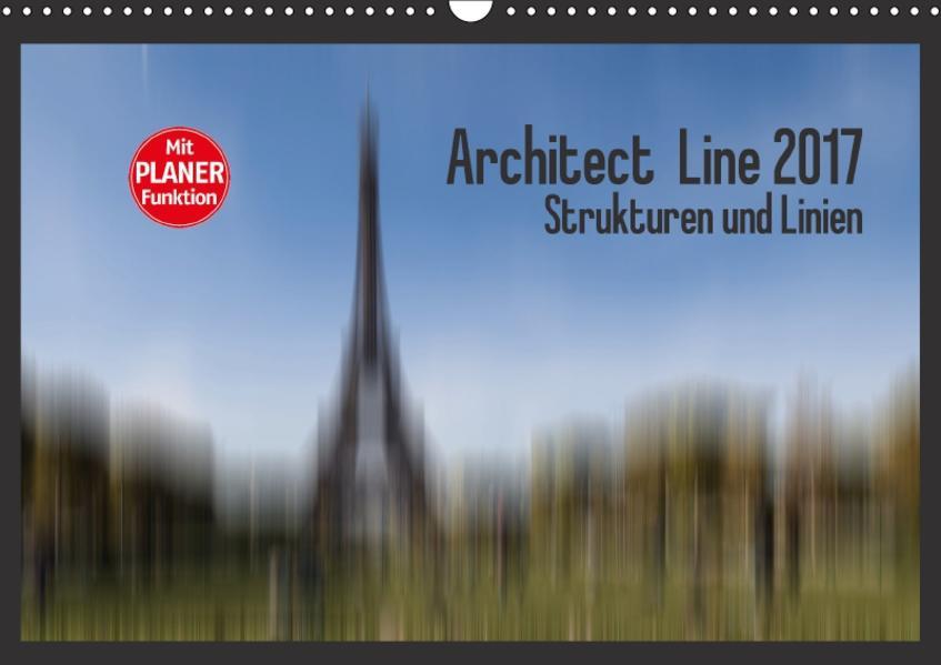 Architect Line 2017 - Strukturen und Linien (Wandkalender 2017 DIN A3 quer) - Coverbild