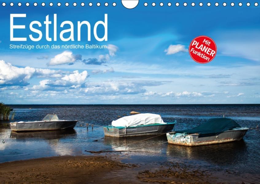 Estland - Streifzüge durch das nördliche Baltikum (Wandkalender 2017 DIN A4 quer) - Coverbild
