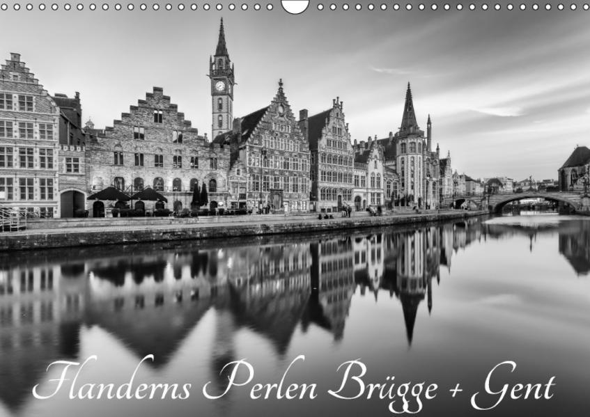 Flanderns Perlen Brügge + Gent (Wandkalender 2017 DIN A3 quer) - Coverbild