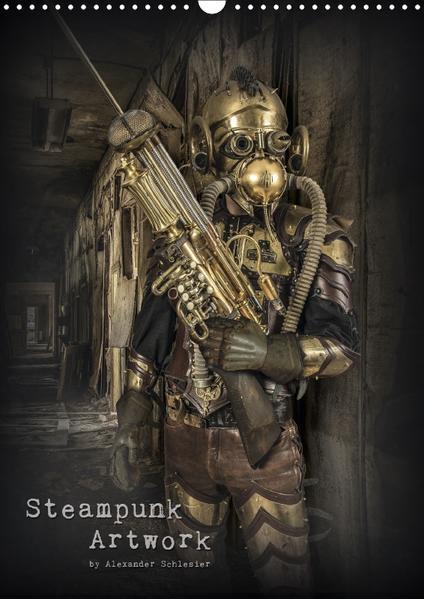 Steampunk Artwork (Wandkalender 2017 DIN A3 hoch) - Coverbild