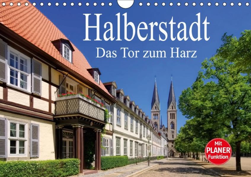 Halberstadt - Das Tor zum Harz (Wandkalender 2017 DIN A4 quer) - Coverbild