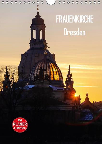 Frauenkirche Dresden (Wandkalender 2017 DIN A4 hoch) - Coverbild