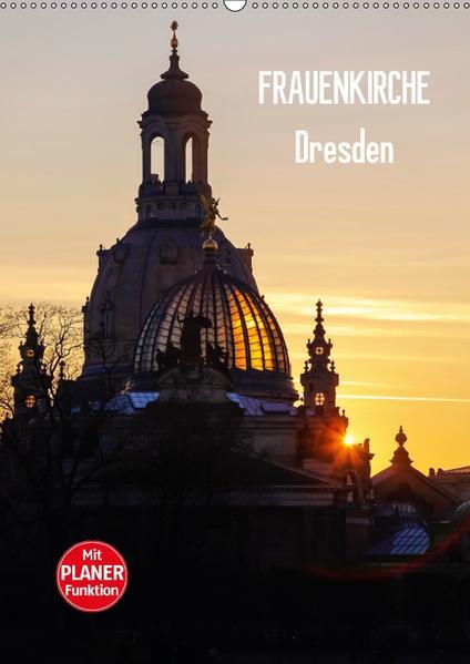 Frauenkirche Dresden (Wandkalender 2017 DIN A2 hoch) - Coverbild