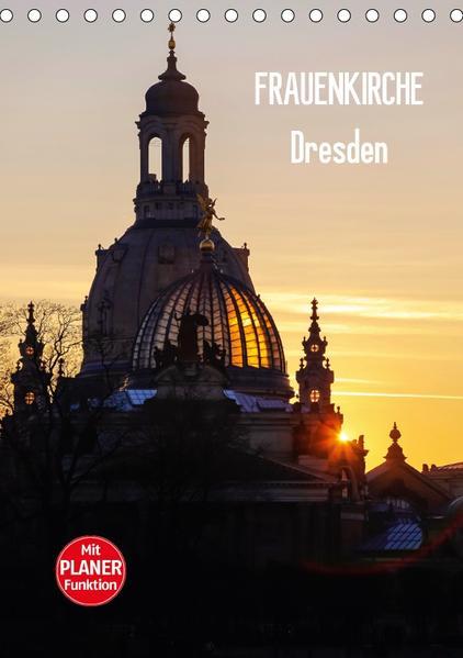 Frauenkirche Dresden (Tischkalender 2017 DIN A5 hoch) - Coverbild
