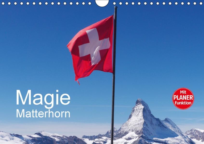 Magie Matterhorn (Wandkalender 2017 DIN A4 quer) - Coverbild