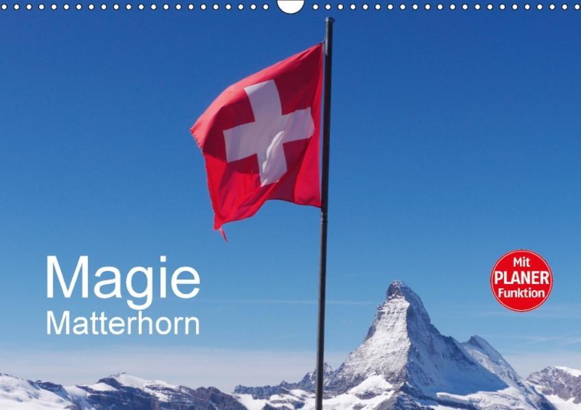 Magie Matterhorn (Wandkalender 2017 DIN A3 quer) - Coverbild