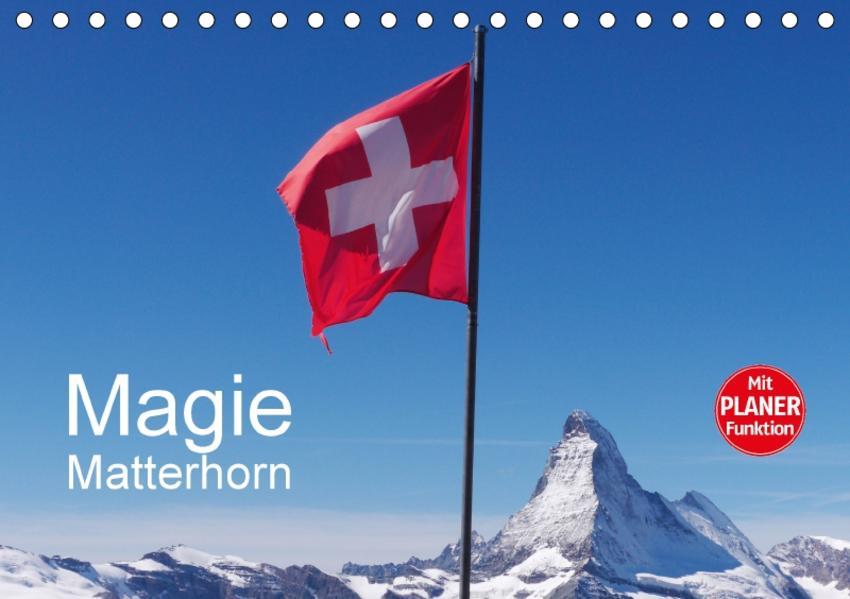 Magie Matterhorn (Tischkalender 2017 DIN A5 quer) - Coverbild