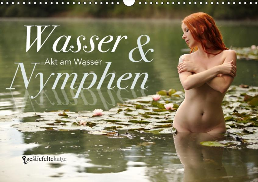 Wasser und Nymphen - Akt am Wasser (Wandkalender 2017 DIN A3 quer) - Coverbild