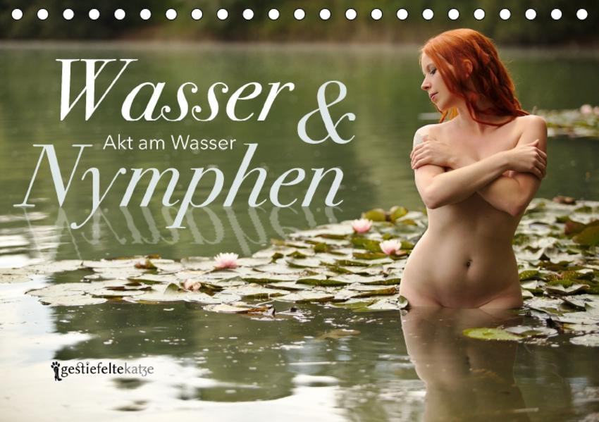 Wasser und Nymphen - Akt am Wasser (Tischkalender 2017 DIN A5 quer) - Coverbild