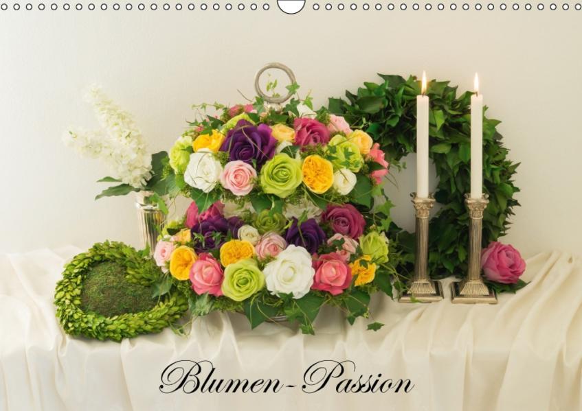 Blumen-Passion (Wandkalender 2017 DIN A3 quer) - Coverbild