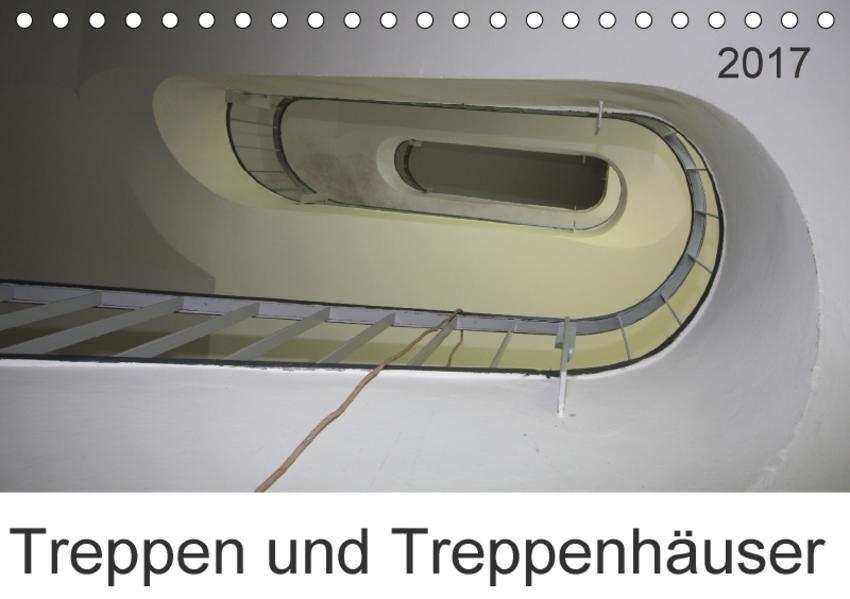 Treppen und Treppenhäuser (Tischkalender 2017 DIN A5 quer) - Coverbild