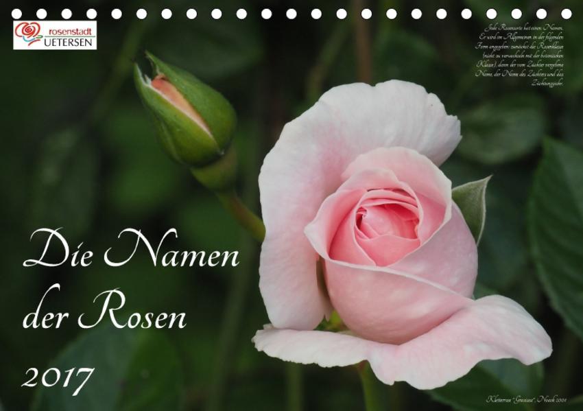 Die Namen der Rosen (Tischkalender 2017 DIN A5 quer) - Coverbild