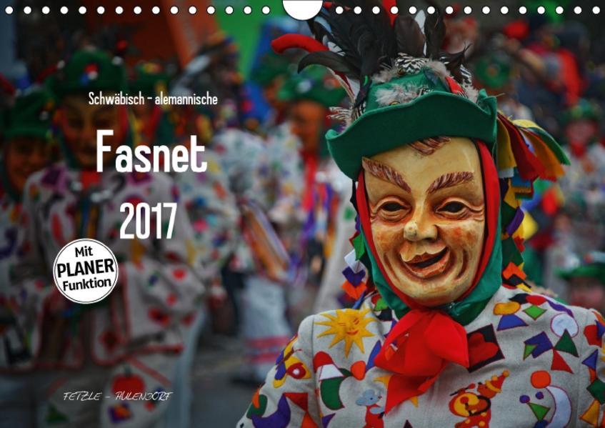 Schwäbisch alemannische Fasnet (Wandkalender 2017 DIN A4 quer) - Coverbild
