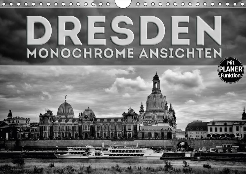 DRESDEN Monochrome Ansichten (Wandkalender 2017 DIN A4 quer) - Coverbild