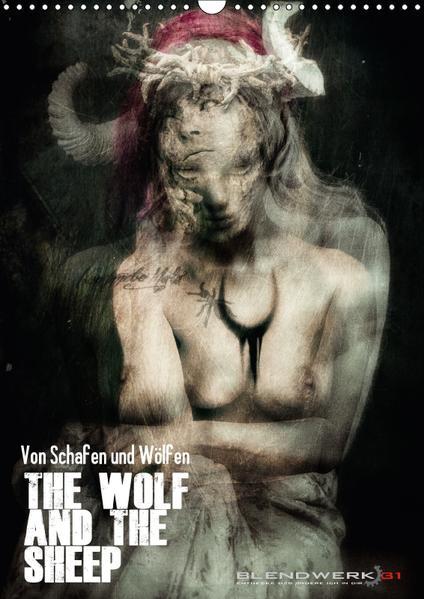 Von Schafen und Wölfen - The Wolf and the Sheep (Wandkalender 2017 DIN A3 hoch) - Coverbild