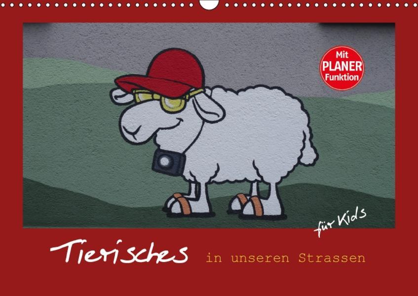 Tierisches in unseren Strassen für Kids (Wandkalender 2017 DIN A3 quer) - Coverbild