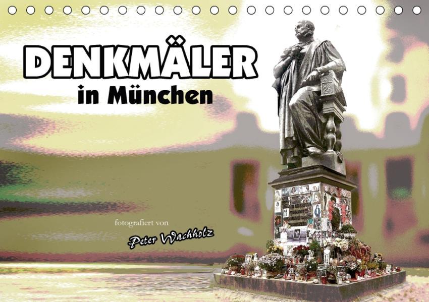 DENKMÄLER in München (Tischkalender 2017 DIN A5 quer) - Coverbild