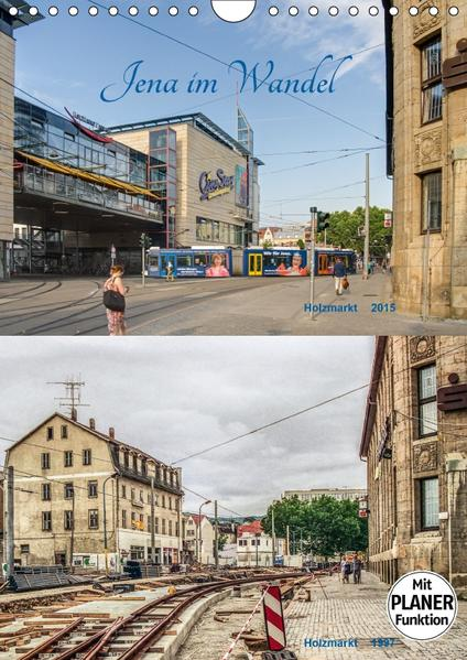 Jena im Wandel (Wandkalender 2017 DIN A4 hoch) - Coverbild