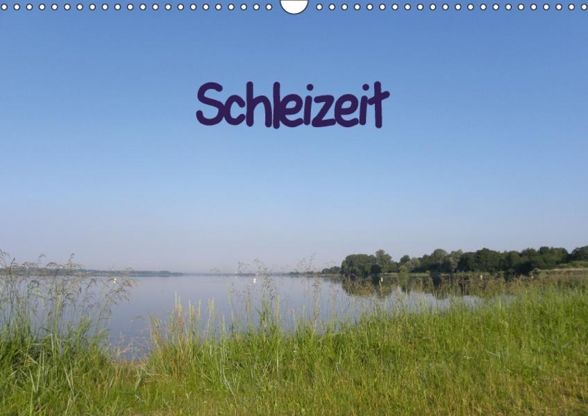 Schleizeit (Wandkalender 2017 DIN A3 quer) - Coverbild
