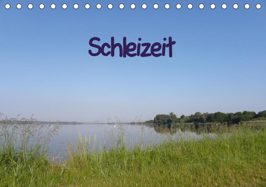 Schleizeit (Tischkalender 2017 DIN A5 quer) - Coverbild