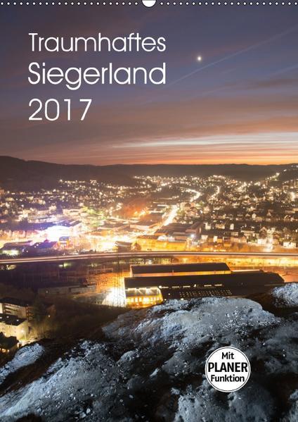 Traumhaftes Siegerland 2017 (Wandkalender 2017 DIN A2 hoch) - Coverbild