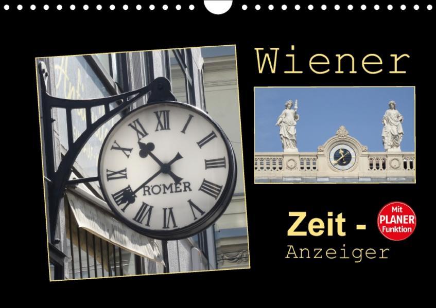 Wiener Zeit-Anzeiger (Wandkalender 2017 DIN A4 quer) - Coverbild