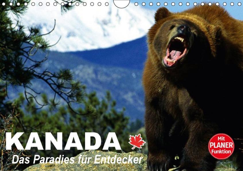 Kanada - Das Paradies für Entdecker (Wandkalender 2017 DIN A4 quer) - Coverbild