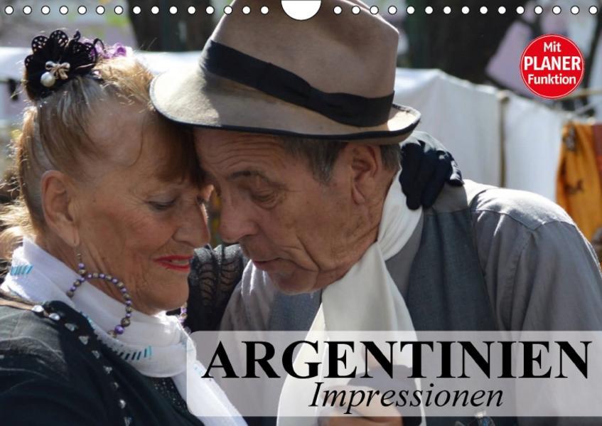 Argentinien - Impressionen (Wandkalender 2017 DIN A4 quer) - Coverbild
