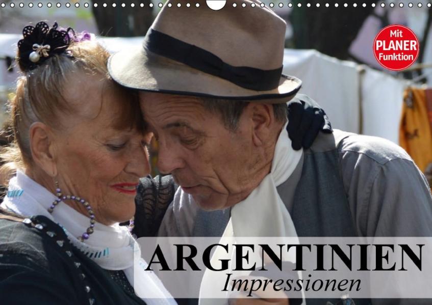 Argentinien - Impressionen (Wandkalender 2017 DIN A3 quer) - Coverbild